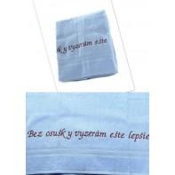 Osuška - Bez osušky vyzerám ešte lepšie - modrá, 70x140cm
