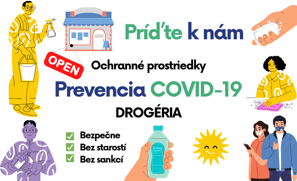Máme OTVORENÉ - Prevencia Covid-19 - Ochranné prostriedky, drogéria