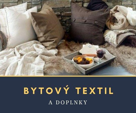 Bytový textil a doplnky